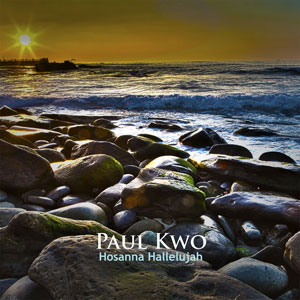Paul Kwo's New Single Hosanna Hallelujah
